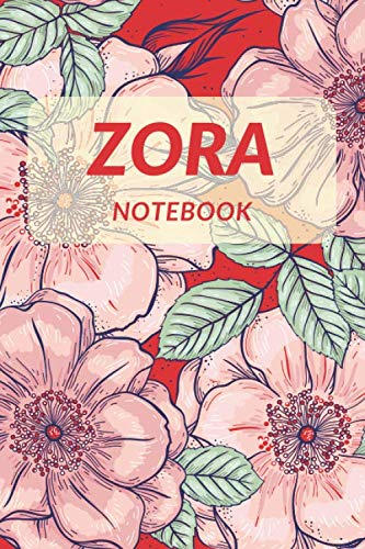 Zora Notebook: Unusual Tribute Name To a Literary Heroine, Personalized Name Notebook Journal, Lined College Ruled, Glossy Diary (Names Collection, Band 175)