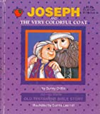 Joseph and the Very Colorful Coat (Did You Know... Old Testament Bible Story)