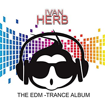 The EDM Trance Album