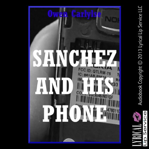 Sanchez and His Phone audiobook cover art