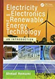 Electricity and Electronics for Renewable Energy Technology: An...
