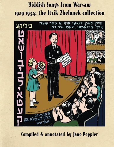 Yiddish Songs from Warsaw 1929-1934: The Itzik Zhelonek Collection