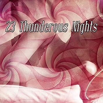 23 Thunderous Nights