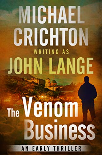The Venom Business: An Early Thriller (English Edition)