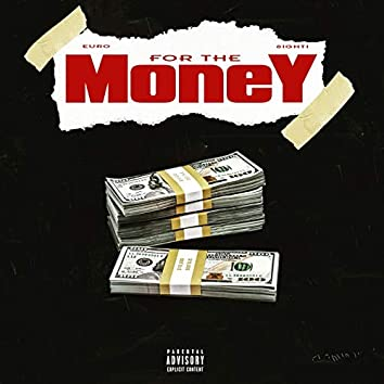For the Money