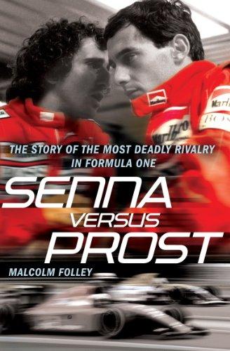 Senna Versus Prost (English Edition)