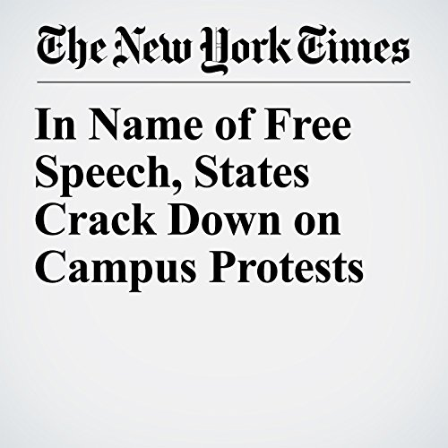 In Name of Free Speech, States Crack Down on Campus Protests audiobook cover art