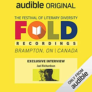 Ep. 2: Audible Exclusive Interview with Jael Richardson (Festival of Literary Diversity)                   Written by:                                                                                                                                 Jael Richardson                           Length: 30 mins     Not rated yet     Overall 0.0