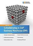 Schnelleinstieg in SAP Business Warehouse (BW) - Jürgen Noe
