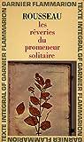 Les rêveries du promeneur solitaire / Rousseau / Réf9447 - Flammarion