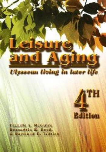 Leisure and Aging: Ulyssean Living in Later Life