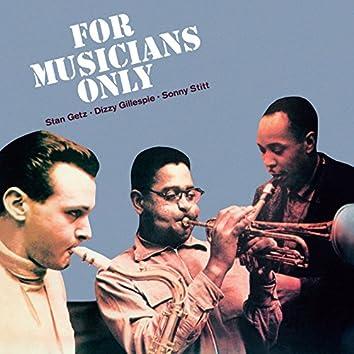 For Musicians Only (Bonus Track Version)