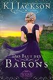 Das Blut des Barons : Historischer Liebesroman (Die Schatulle von Draupnir 2)