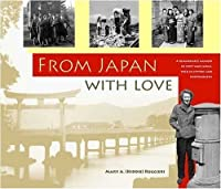 From Japan With Love: 1946-1948 by Mary A. Ruggieri(2007-10)