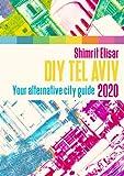 DIY Tel Aviv - Your Alternative City Guide 2020