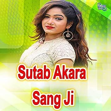 Sutab Akara Sang Ji