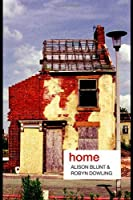 Home (Key Ideas in Geography) by Alison Blunt Robyn Dowling(2006-09-21)