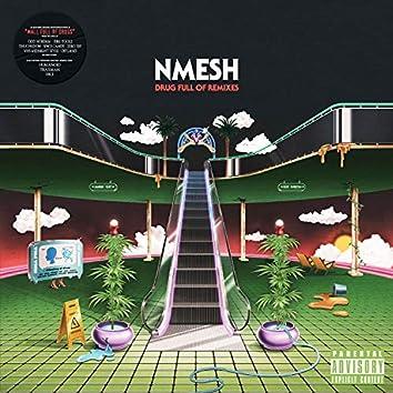 Drug Full of Remixes