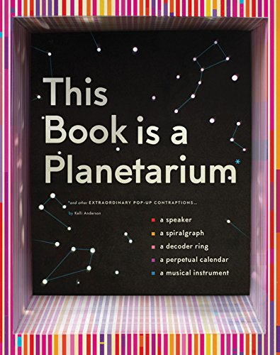This Book Is a Planetarium: And Other Extraordinary Pop-Up Contraptions (Popup Book for Kids and Adults, Interactive Planetarium Book, Cool Books for...