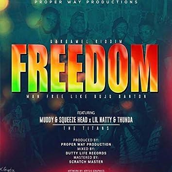 Freedom (feat. Lil Natty & Thunda)