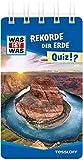 WAS IST WAS Quiz Rekorde der Erde: Über 100 Fragen und Antworten! Mit Spielanleitung und Punktewertung
