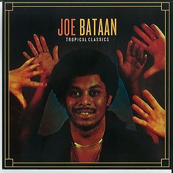 Tropical Classics: Joe Bataan (2013 Remastered Version)
