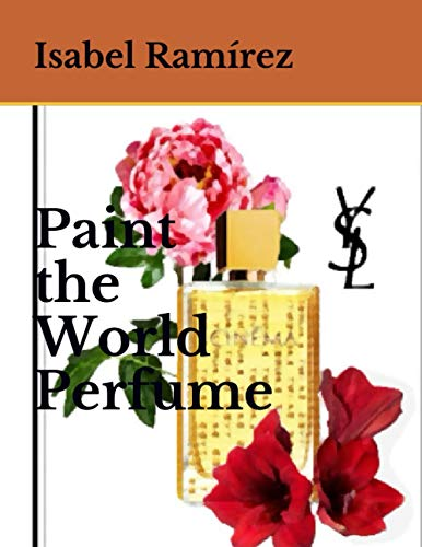 Paint the World Perfume