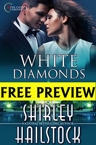 White Diamonds-FREE PREVIEW (First 5 chapters) (Capitol chronicles Book 2) (English Edition)