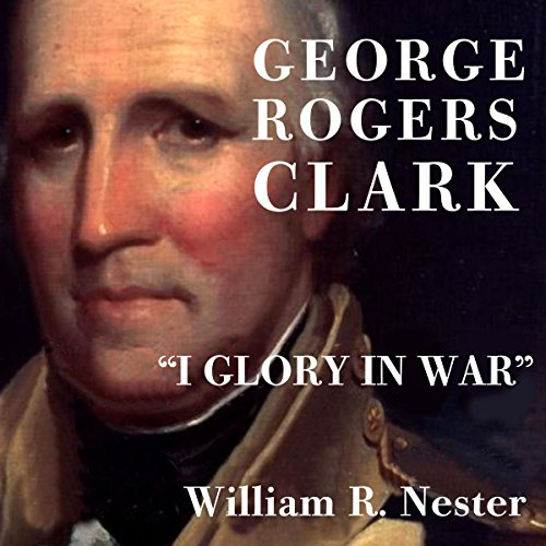 George Rogers Clark audiobook cover art