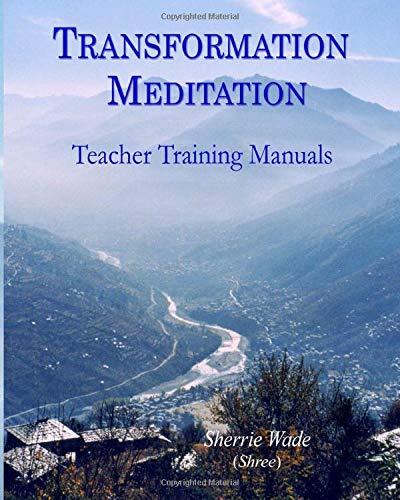 Transformation Meditation Teacher Training Manuals