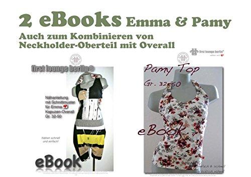 Emma&Pamy Nähanleitung mit Schnittmuster auf CD für Jersey-Overall und Neckholder Top zum Kombinieren Gr. 32-50