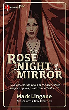The Rose, the Night, and the Mirror