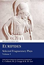 Euripides: Selected Fragmentary Plays: Volume I (Aris and Phillips Classical Texts)