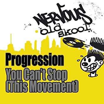 You Can't Stop (This Movement)