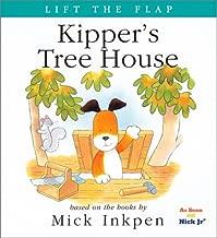 Kipper's Tree House: [Lift the Flap]