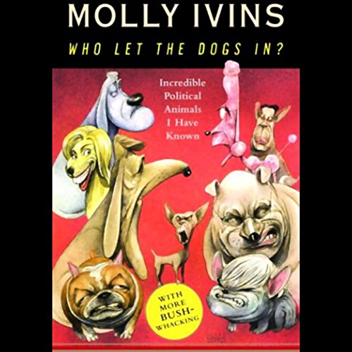 Who Let the Dogs In? audiobook cover art