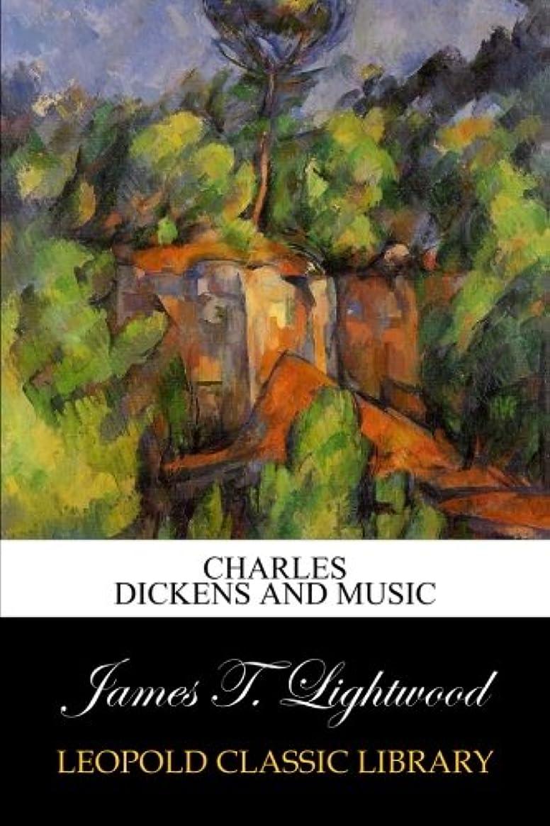 ホスト名詞ディンカルビルCharles Dickens and music