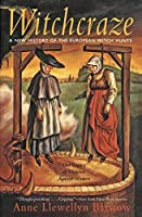 Witchcraze: New History of the European Witch Hunts, a