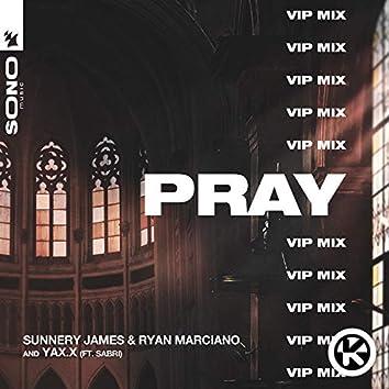 PRAY (VIP Mix)