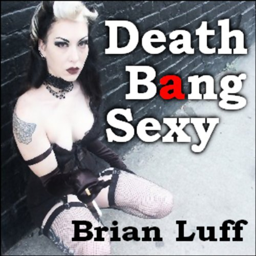 Death Bang Sexy audiobook cover art