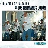 Lo Mejor De La Salsa De Los Hermanos Colon 'Compilacion'
