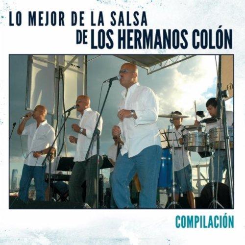 """Lo Mejor De La Salsa De Los Hermanos Colon """"Compilacion"""""""