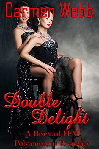 Double Delight: A Bisexual FFM Polyamorous Romance (Truple's Finding Forever Book 2) (English Edition)