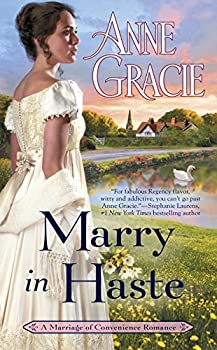 Marry in Haste by Anne Gracie - All About Romance