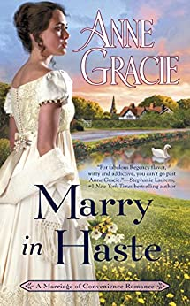 Marry in Haste (Marriage of Convenience Book 1) by [Anne Gracie]