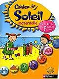 Cahier Soleil maternelle : De la petite...