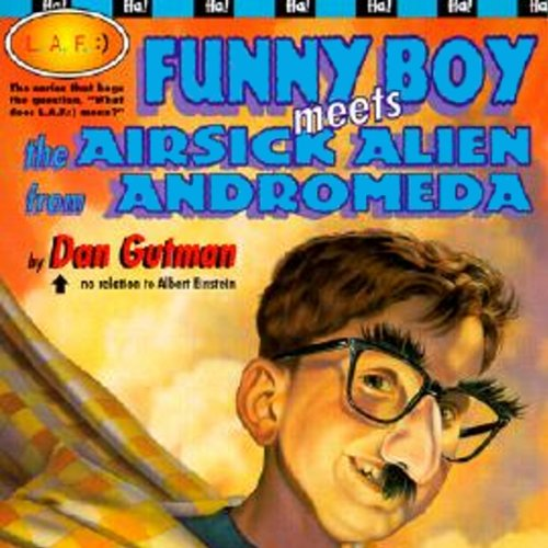 Funny Boy Meets the Airsick Alien from Andromeda audiobook cover art
