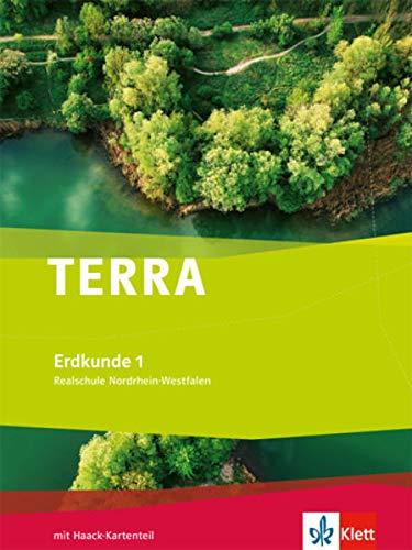 TERRA Erdkunde 1. Ausgabe Nordrhein-Westfalen Realschule: Schülerbuch Klasse 5/6 (TERRA Erdkunde. Ausgabe für Nordrhein-Westfalen Realschule ab 2011)
