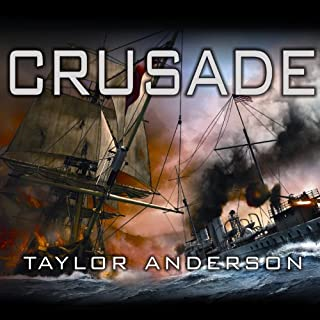 Crusade     Destroyermen, Book 2              Written by:                                                                                                                                 Taylor Anderson                               Narrated by:                                                                                                                                 William Dufris                      Length: 15 hrs and 59 mins     2 ratings     Overall 4.5