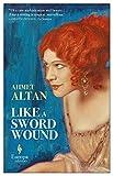 Like a Sword Wound: 1 (Ottoman Quartet)